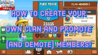 Fun Run 3– How to create your own clan and promote member!