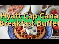 Hyatt Zilara Cap Cana, Breakfast Buffet is outstanding!