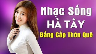 nhac-song-ha-tay-disco-cang-vat-va-remix-2020-nhac-song-tru-tinh-thon-que-dang-cap