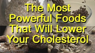 The Most Powerful Foods That Will Lower Your Cholesterol (Quickly, Safely, & Naturally)