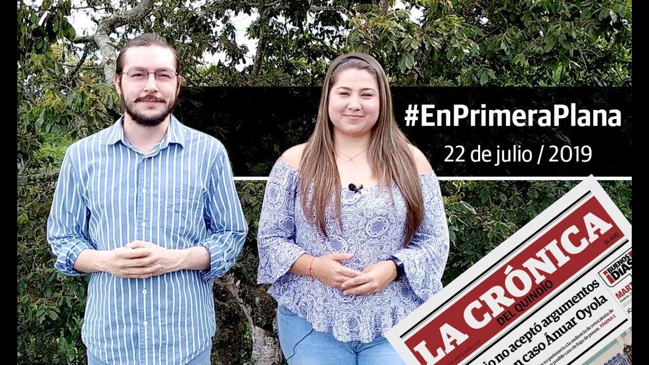 En Primera Plana: lo que será noticia este viernes 22 de julio