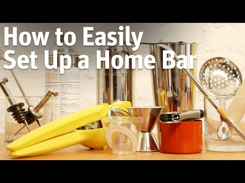 How To Easily Set Up A Home Bar