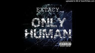 Extacy - Only Human