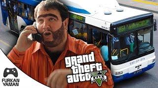 GTA 5 RECEP İVEDİK OTOBÜS ŞOFÖRÜ!!