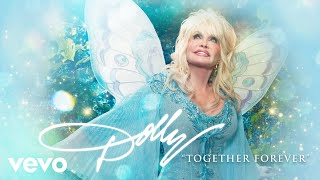 Dolly Parton - Together Forever (Audio)