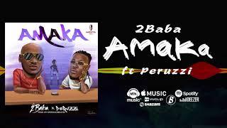 2Baba Ft Peruzzi   Amaka [Official Audio] | FreeMe TV