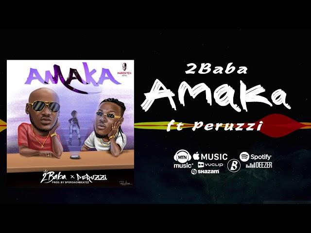 2baba-ft-peruzzi-amaka