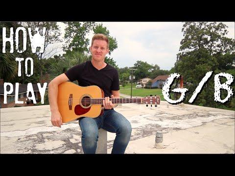 G/B  //  EASY Guitar Chord Tutorial!