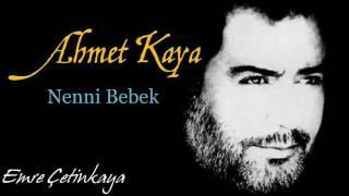 Ahmet Kaya - Nenni Bebek