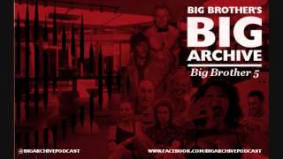 Big Brother's Big Archive: Good To Be Evil (BB5)