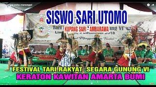 Gambar cover SISWO SARI UTOMO - FESTIVAL TARI RAKYAT SEGARA GUNUNG VI KERATON AMARTA BUMI DES 2018