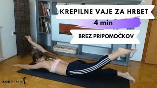 4-min KREPILNE VAJE ZA HRBET// za UČVRSTITEV HRBTNIH  MIŠIC// Odporen hrbet// Proti bolečinam