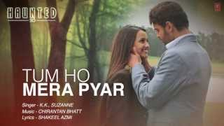 Tum Ho Mera Pyar Haunted Full Song Lyrical Video | KK