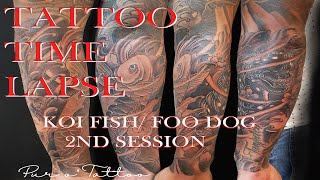 Tattoo Time Lapse: Koi Fish And Foo Dog (2ND SESSION)