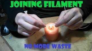 Joining 3D Printer  Filament with candle -