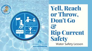 LESSON: Yell, Reach or Throw, Don't Go and How To Get Out Of a Rip Current