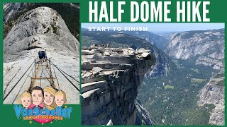 Half Dome Hike Start to Finish