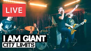 I Am Giant | City Limits | LIVE at The Borderline | 2015