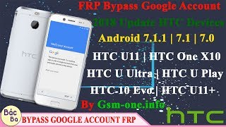 ALL HTC Android 7 0 Google Account Lock Bypass | FEB 2017 | How To