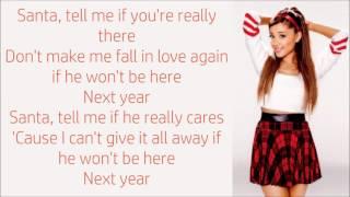 Ariana Grande ~ Santa Tell Me ~ Lyrics
