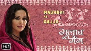 Madhuri As Rajjo - Gulaab Gang