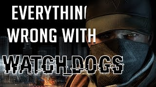 GamingSins: Everything Wrong with Watch_Dogs