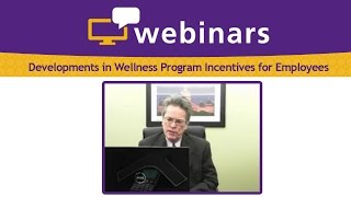 Developments in Wellness Program Incentives for Employees