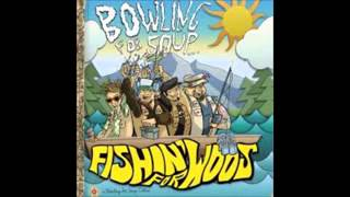 Here's Your Freakin' Song - Bowling For Soup