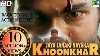 Jaya Janaki Nayaka KHOONKHAR | Back To Back Action Scene | Bellamkonda Sreenivas, Rakul Preet Singh
