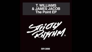 T. Williams & James Jacob - The Point feat. Kenny Dope
