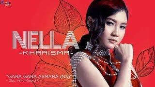 Nella Kharisma - Gara Gara Asmara [NS] (Video Lirik)