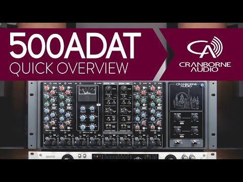 Cranborne Audio 500ADAT | Quick Overview