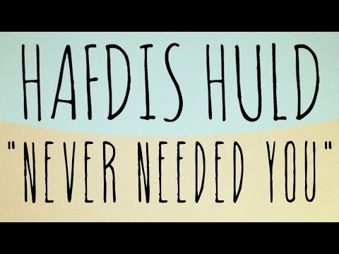 Hafdis Huld - Never Needed You (Official Audio)