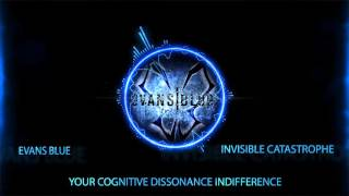 EVANS BLUE Invisible Catastrophe :: NEW MUSIC!