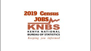 2019 Census Job Application Dates, Kenya (What You Should Know)