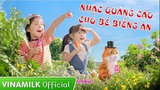 Quảng Cáo Vinamilk - Tổng hợp nhạc quảng cáo hay cho bé biếng ăn