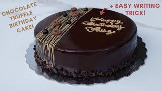 Chocolate Truffle Birthday Cake + Easy Cake Writing Trick!