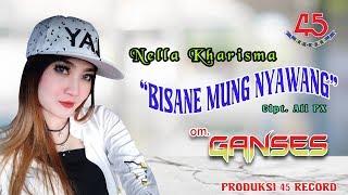 Bisane Mung Nyawang (Koplo)   Nella Kharisma [OFFICIAL]