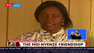 The Mzee Daniel Moi - Nyenze Friendship