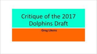 Critique of the 2017 Dolphins Draft