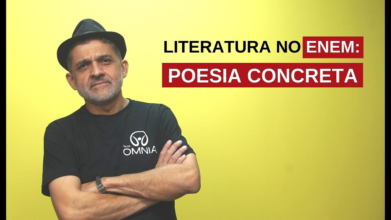 Literatura no Enem: Poesia Concreta