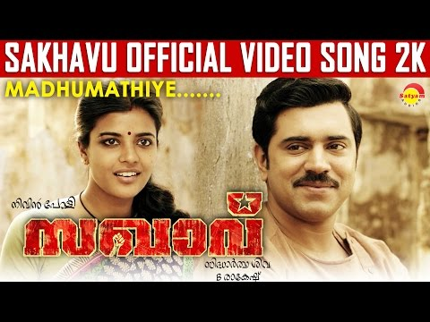 Madhumathiye Video Song - Sakhavu -  Nivin Pauly