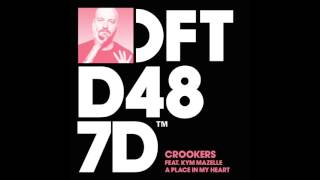 Crookers featuring Kym Mazelle 'A Place In My Heart'