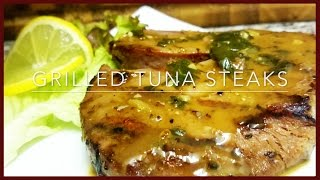 How to make Grilled Tuna Steaks | Easy Grilled Tuna Steaks Recipe