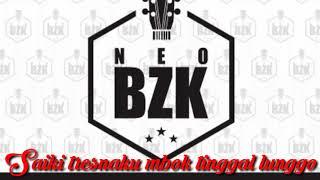 Download lagu Neo Bzk Ilang Roso Tresno Mp3