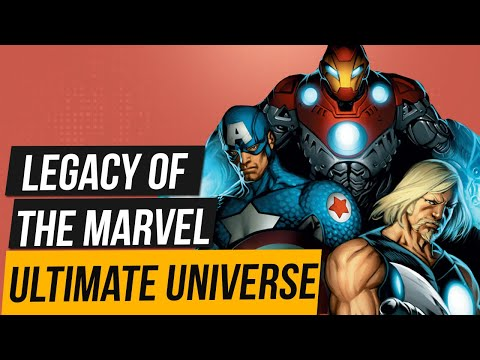 The Legacy of the Ultimate Marvel Universe