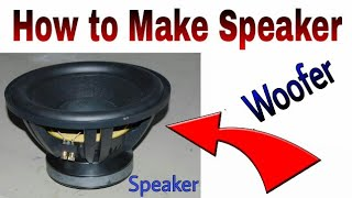 How to Make Woofer Speaker    How to make Speaker At Home    Learn everyone