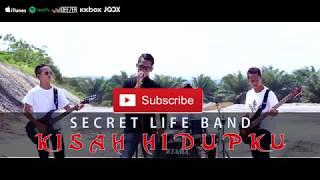 Secret Life Band - Kisah Hidupku ( Official Music Video )