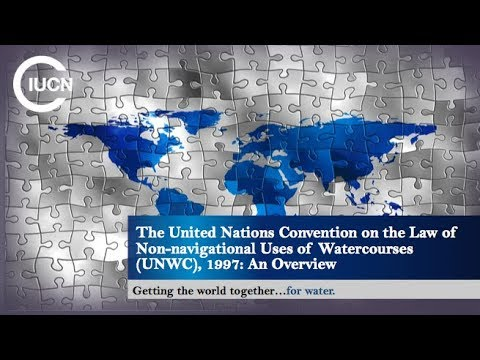 T3 The United Nations Convention on the Law of Non-navigational Uses of Watercourses (UNWC), 1997: An Overview