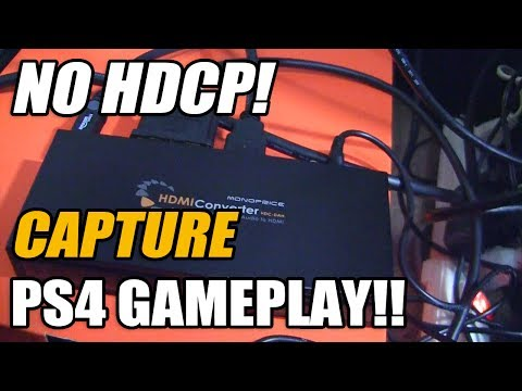 Bypass HDCP To Capture PS4/PS3 In Full HD! Mp3